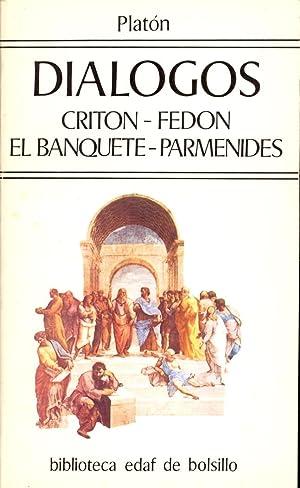DIALOGOS - CRITON - FEDON - EL BANQUETE - PARMENIDES: Platon (Prologo , El Echizo de la Prosa, por ...