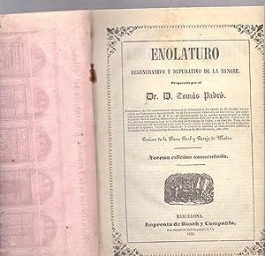 ENOLATURO REGENERATIVO Y DEPURATIVO DE LA SANGRE: Dr. Tomas Padro