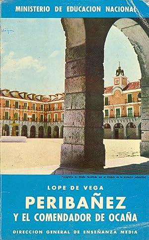 PERIBAÑEZ Y EL COMENDADOR DE OCAÑA: Lope de Vega