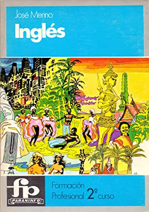 INGLES: LIBRO DEL ALUMNO - Formacion profesional 2 curso: Jose Merino