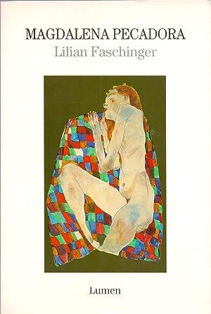 MAGDALENA PECADORA: Lilian Faschinger