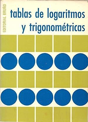 TABLAS DE LOGARITMOS Y TRIGONOMETRICAS: Editorial Bruño