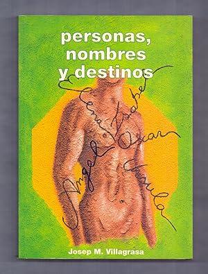 PERSONAS, NOMBRES Y DESTINOS: Josep M. Villagrasa