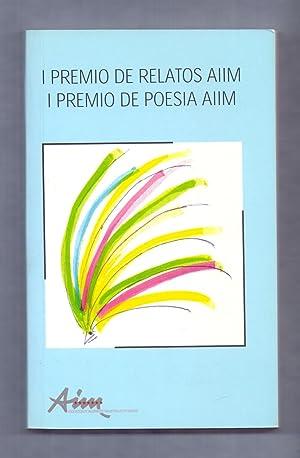 I PREMIO DE RELATOS ASOCIACION INGENIEROS INDUSTRIALES MADRID, I PREMIO DE POESIA AIIM: David ...