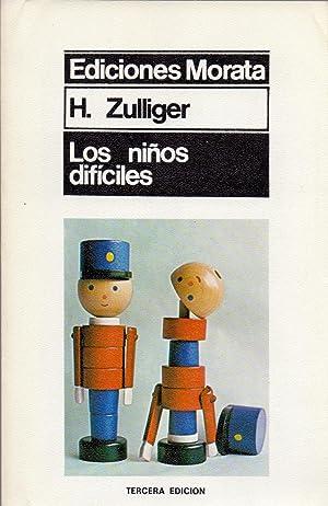 LOS NIÑOS DIFICILES (Coleccion: Psicologia): H. Zulliger