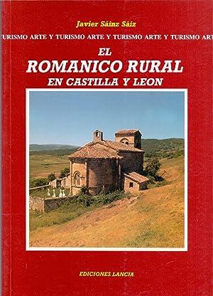 EL ROMANICO RURAL EN CASTILLA Y LEON (Fotografia: Javier Sainz Saiz): Javier Sainz Saiz