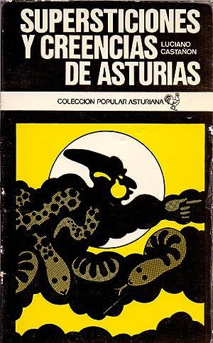 SUPERSTICIONES Y CREENCIAS DE ASTURIAS (Coleccion popular asturiana num 1): Luciano Castañon