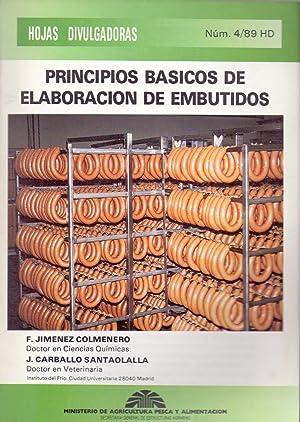 PRINCIPIOS BASICOS DE ELABORACION DE EMBUTIDOS (Hojas divulgativas num 4/89 HD): F. Jimenez ...
