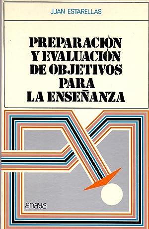 PREPARACION Y EVALUACION DE OBJETIVOS PARA LA: Juan Estarellas