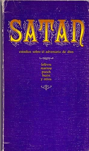 SATAN (Estudios sobre el adversario de dios): Lefevre, Marrou, Puech, Bazin y otros