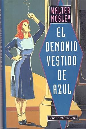 EL DEMONIO VESTIDO DE AZUL (Traduccion de Rosa Corgatelli): Walter Mosley