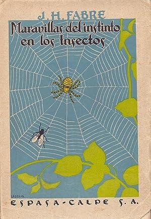 MARAVILLAS DEL INSTINTO EN LOS INSECTOS (trozos: J. H. Fabre