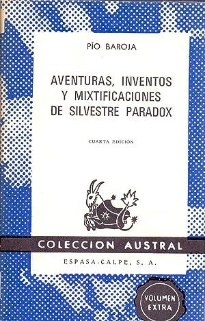 AVENTURAS, INVENTOS Y MIXTIFICACIONES DE SILVESTRE PARADOX: Pio Baroja