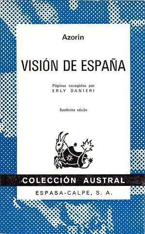 VISION DE ESPAÑA (Paginas escogidas por Erly: Azorin