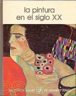 LA PINTURA EN EL SIGLO XX (Coleccion salvat de grandes temas num 97): Jose Corredor-Matheos y ...