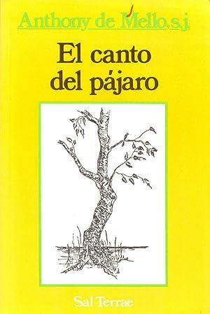 EL CANTO DEL PAJARO (coleccion el pozo de siquem num 15): Anthony de Mello