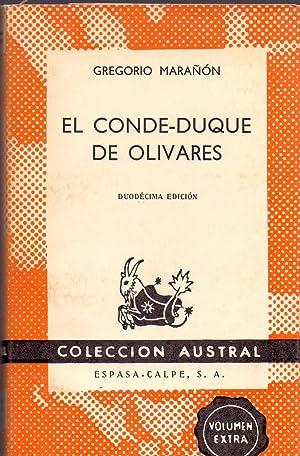 EL CONDE-DUQUE DE OLIVARES (Coleccion austral num: Gregorio Marañon