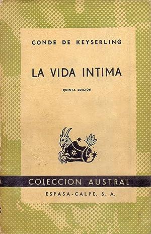 LA VIDA INTIMA (Coleccion austral num 92): Conde de Keyserling