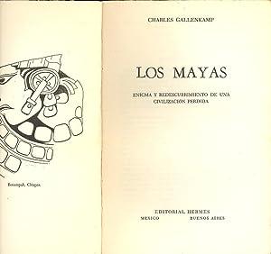 LOS MAYAS ENIGMA Y REDESCUBRIMIENTO DE UNA CIVILIZACION PERDIDA: Charles Callenkamp