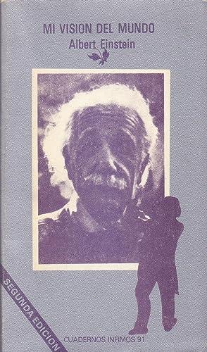 MI VISION DEL MUNDO (CUADERNOS INFIMOS NUM: Albert Einstein
