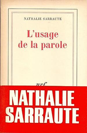 L'USAGE DE LA PAROLE: Nathelie Sarraute