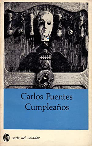 CUMPLEAÑOS (serie el volador) (novela completa - texto integro): Carlos Fuentes