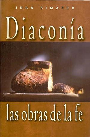 DIACONIA o LAS OBRAS DE LA FE: Juan Simarro
