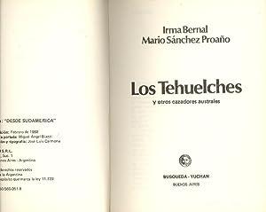 LOS TEHUELCHES Y OTROS CAZADORES AUSTRALES: Irma Bernal - Mario Sanchez Proaño