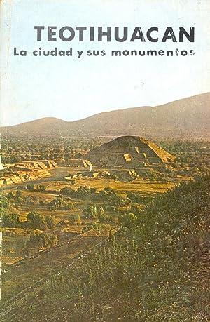 TEOTIHUACAN LA CIUDAD Y SUS MONUMENTOS: Adrian Garcia Valades