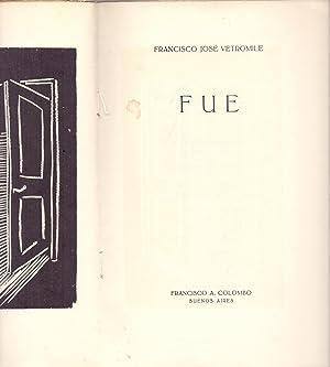 FUE (XIROGRAFIA ORIGINAL DE LYDIA MONTARSOLO): Francisco Jose Vetromille