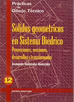 PRACTICAS DE DIBUJO TECNICO num 12 -: Joaquin Gonzalo Gonzalo