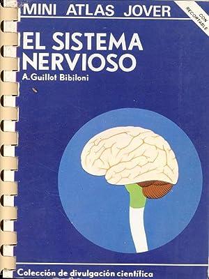 EL SISTEMA NERVIOSO (MINI ATLAS JOVER, CON RECORTABLE): A. Guillot Bibiloni
