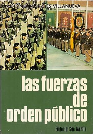 LAS FUERZAS DEL ORDEN PUBLICO: Antonio Morales Villanueva