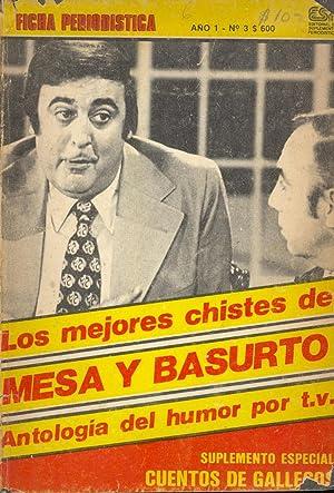 LOS MEJORES CHISTES DE MESA Y BASURTO: Mesa y Basurto