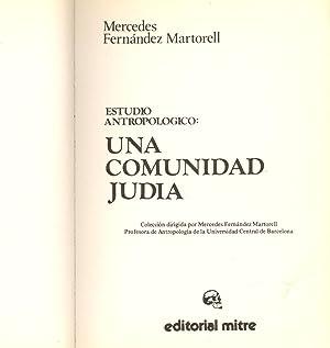 ESTUDIO ANTROPOLOGICO - UNA COMUNIDAD JUDIA -: Mercedes Fernandez Martorell