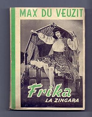 FRIKA LA ZINGARA: Max du Veuzit