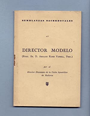 DIRECTOR MODELO - D. ARNALDO RAMIS VANRELL