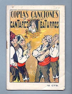 COPLAS, CANCIONES, CANTARES BATURROS