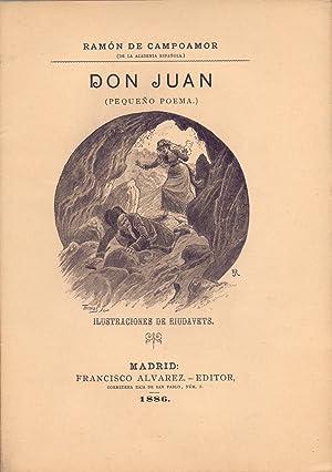 DON JUAN (PEQUEÑO POEMA): Ramon de Campoamor