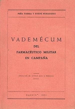 VADEMECUM DEL FARMACEUTICO MILITAR EN CAMPAÑA: Francisco Peña Torrea - Jose Esteve ...