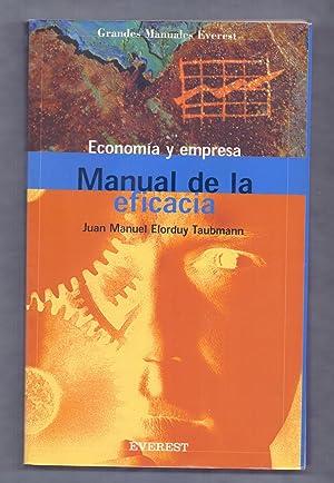 MANUAL DE LA EFICACIA - ECONOMIA Y: Juan Manuel Elorduy