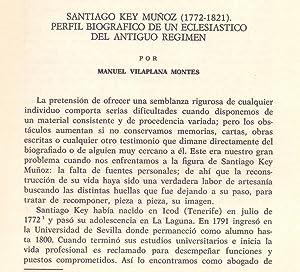 SANTIAGO KEY MUÑOZ (1772-1821) PERFIL BIOGRAFICO DE: Manuel Vilaplana Montes