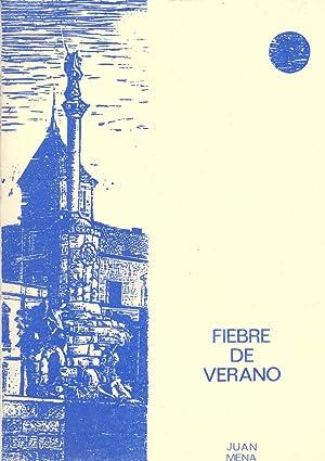 FIEBRE DE VERANO - JUAN MENA - (POESIAS): V Premio de Poesia Ricardo Molina
