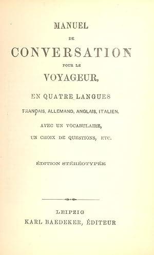 MANUEL DE CONVERSATION POUR LE VOYAGEUR, EN: Edition Stereotypee