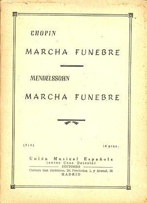 MARCHA FUNEBRE - MARCHA FUNEBRE (PARTITURAS): Chopin y Mendelssohn