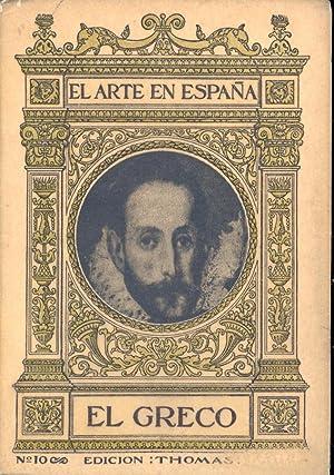 EL GRECO (EL ARTE EN ESPAÑA EDICION THOMAS, NUMERO 10): Manuel B. Cossio (Director del Museo...