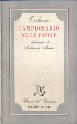 Campionario delle favole. Introduzione di Ferdinando Martini: TRILUSSA