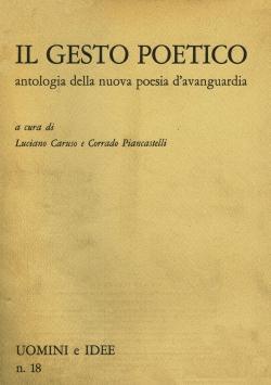 Il gesto poetico. Antologia della nuova poesia: Poesia visiva -