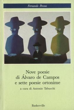 Nove poesie di Alvaro de Campos e: Tabucchi - PESSOA