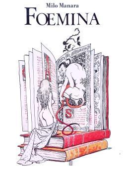 Foemina: MANARA Milo